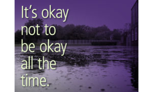 It's Okay not to be okay all the time!
